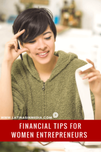 Financial Tips for Women Entrepreneurs with Elaine King - Latinas in Media