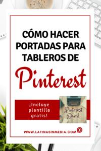 Cómo hacer portadas para tableros de Pinterest - Latinas in Media