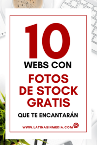 10 webs con fotos de stock gratis que te encantarán - Latinas in Media