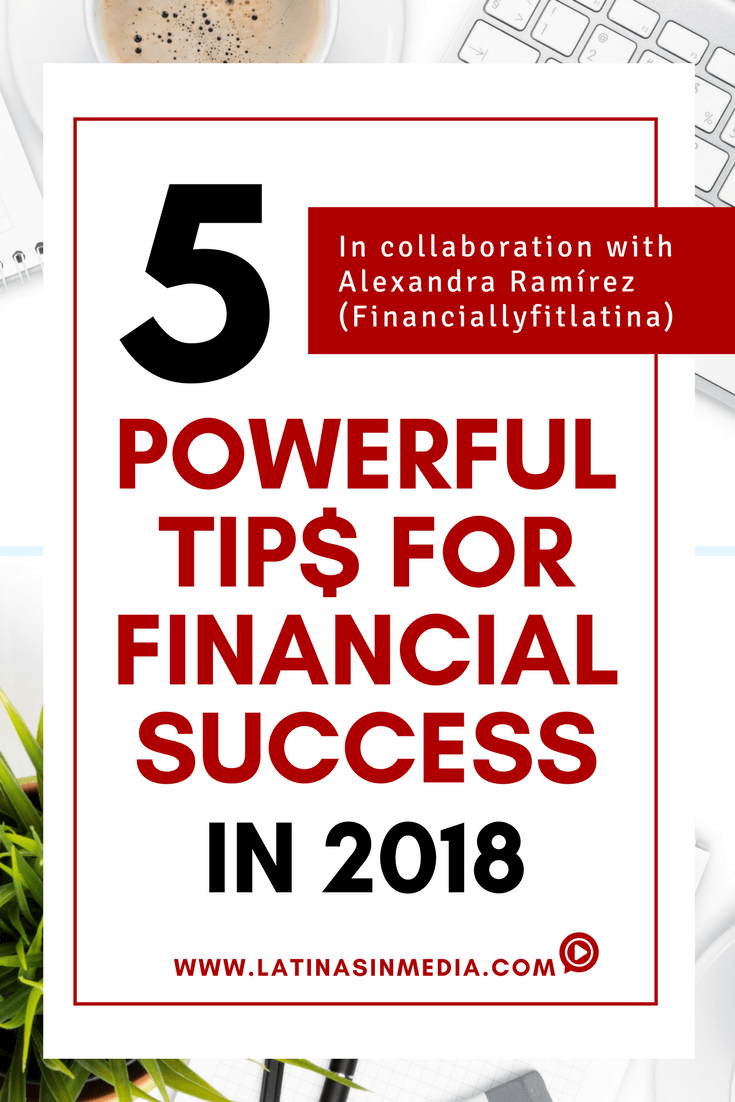 5 powerful tips for financial success in 2018 with Alexandra Ramirez