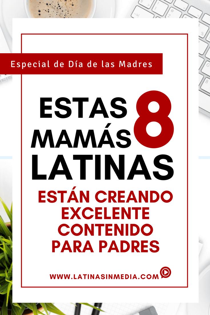 8 mamás latinas creando excelente contenido para padres | Latinas in Media