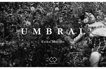 Umbral | Through Photography, Erika Morillo Takes a Journey Back to her Childhood - Latinas in Media